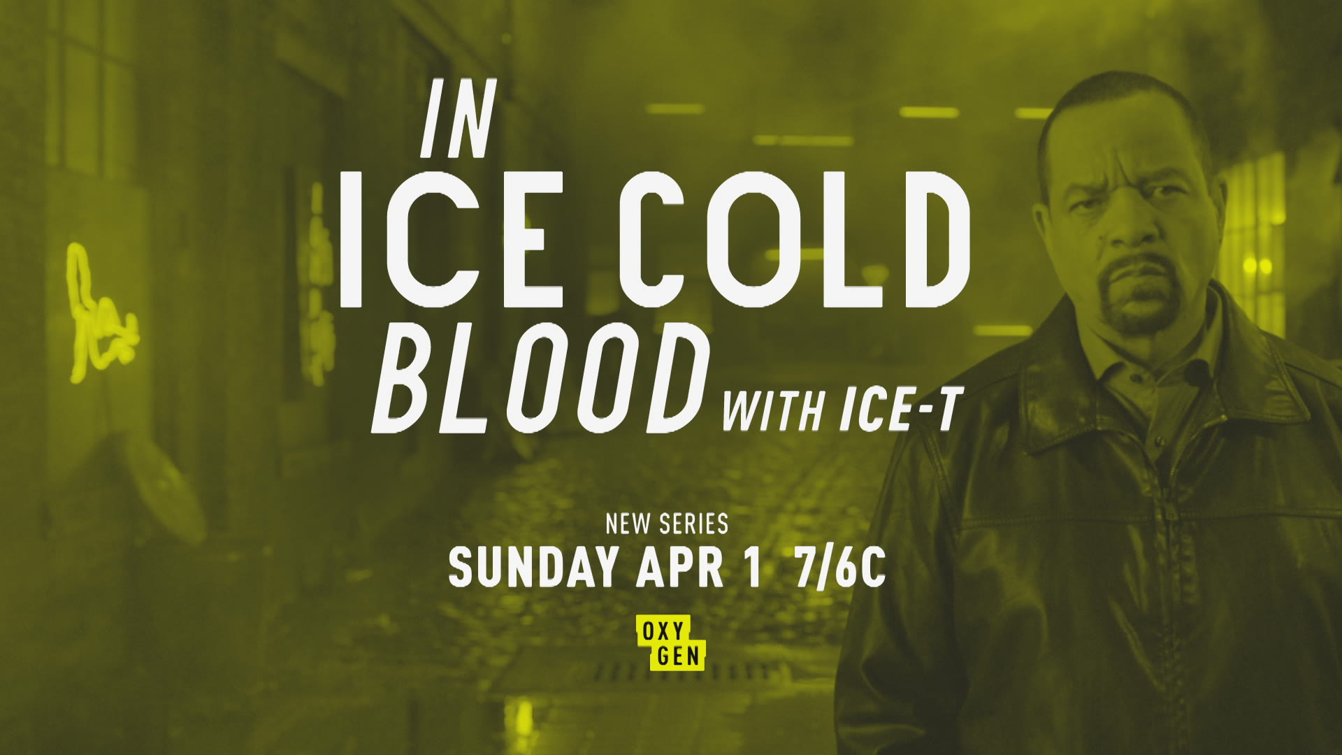 in ice cold blood' hosted by ice-t premieres april 1 at 7/6c | crime