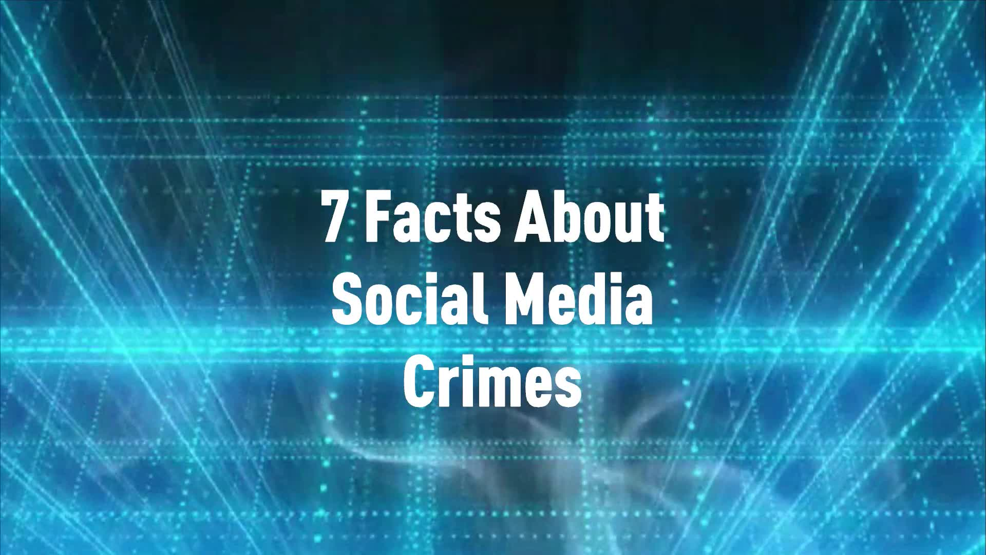 7 Facts About Social Media Crimes